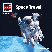 Cover-Bild zu HOW AND WHY Audio Play Space Travel (Audio Download) von Baur, Dr. Manfred
