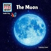 Cover-Bild zu HOW AND WHY Audio Play The Moon (Audio Download) von Baur, Dr. Manfred