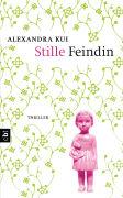 Cover-Bild zu Kui, Alexandra: Stille Feindin