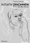 Cover-Bild zu Intuitiv Zeichnen von Lüchinger, Thomas