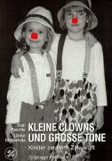 Cover-Bild zu Kleine Clowns und grosse Töne von Meyerholz, Ulrike
