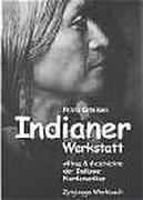 Cover-Bild zu Indianer Werkstatt - Indianer Werkstatt von Ketelsen, Petra