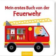 Cover-Bild zu Mein erstes Buch von der Feuerwehr von Choux, Nathalie (Illustr.)
