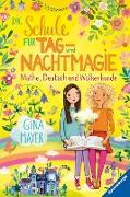 Cover-Bild zu Mayer, Gina: Die Schule für Tag- und Nachtmagie, Band 2: Mathe, Deutsch und Wolkenkunde (eBook)