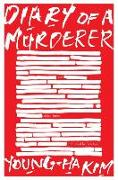 Cover-Bild zu Diary of a Murderer von Kim, Young-ha
