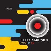 Cover-Bild zu I Hear Your Voice von Kim, Young-Ha