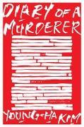 Cover-Bild zu Diary of a Murderer (eBook) von Kim, Young-Ha