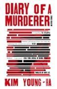 Cover-Bild zu Diary of a Murderer von Young-Ha, Kim