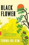 Cover-Bild zu Black Flower von Kim, Young-Ha