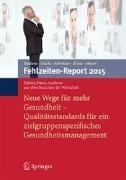 Cover-Bild zu Badura, Bernhard (Hrsg.): Fehlzeiten-Report 2015