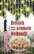 Cover-Bild zu Boa, Ina: Hessisch kriminelle Weihnacht