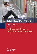 Cover-Bild zu Badura, Bernhard (Hrsg.): Fehlzeiten-Report 2013 (eBook)