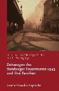 Cover-Bild zu Wiegand-Grefe, Silke (Hrsg.): Zeitzeugen des Hamburger Feuersturms 1943 und ihre Familien (eBook)
