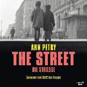 Cover-Bild zu Petry, Ann: The Street - Die Straße (Ungekürzte Lesung) (Audio Download)