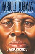 Cover-Bild zu Petry, Ann: Harriet Tubman: Conductor on the Underground Railroad