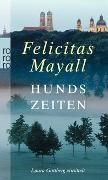Cover-Bild zu Hundszeiten von Mayall, Felicitas