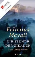 Cover-Bild zu Die Stunde der Zikaden (eBook) von Mayall, Felicitas