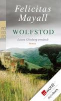 Cover-Bild zu Wolfstod (eBook) von Mayall, Felicitas