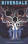 Cover-Bild zu Ostow, Micol: Riverdale: The Maple Murders