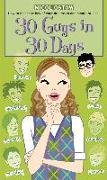 Cover-Bild zu Ostow, Micol: 30 Guys in 30 Days (eBook)