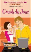 Cover-Bild zu Ostow, Micol: Crush du Jour (eBook)