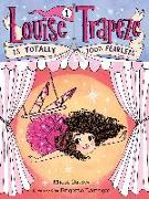 Cover-Bild zu Ostow, Micol: Louise Trapeze Is Totally 100% Fearless