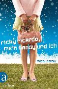 Cover-Bild zu Ostow, Micol: Ricky Ricardo, mein Handy und ich (eBook)