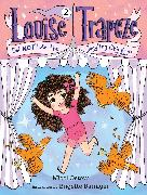 Cover-Bild zu Ostow, Micol: Louise Trapeze Did NOT Lose the Juggling Chickens (eBook)