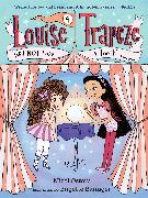 Cover-Bild zu Ostow, Micol: Louise Trapeze Will NOT Lose a Tooth (eBook)