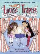 Cover-Bild zu Ostow, Micol: Louise Trapeze Will NOT Lose a Tooth