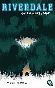 Cover-Bild zu Ostow, Micol: RIVERDALE - Raus aus der Stadt (eBook)
