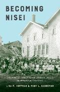 Cover-Bild zu Becoming Nisei (eBook) von Hoffman, Lisa M.
