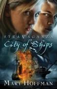 Cover-Bild zu Stravaganza: City of Ships (eBook) von Hoffman, Mary