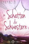 Cover-Bild zu Bold, Emily: Im Schatten der Schwestern (The Curse, Band 2) (eBook)
