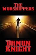 Cover-Bild zu Knight, Damon: The Worshippers
