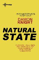 Cover-Bild zu Knight, Damon: Natural State (eBook)