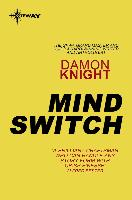 Cover-Bild zu Knight, Damon: Mind Switch (eBook)