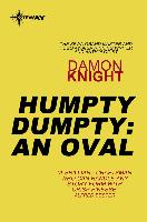 Cover-Bild zu Knight, Damon: Humpty Dumpty: An Oval (eBook)