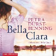 Cover-Bild zu Bella Clara (Audio Download) von Durst-Benning, Petra