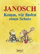 Cover-Bild zu Janosch: Komm, wir finden einen Schatz (eBook)