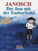 Cover-Bild zu Janosch: Der Josa mit der Zauberfiedel (eBook)