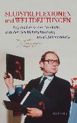Cover-Bild zu Steuwer, Janosch (Hrsg.): Selbstreflexionen und Weltdeutungen (eBook)
