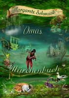 Cover-Bild zu Oma´s Märchenbuch von Schmuck, Margarethe