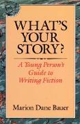 Cover-Bild zu What's Your Story? (eBook) von Bauer, Marion Dane