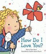 Cover-Bild zu How Do I Love You? von Bauer, Marion Dane