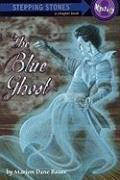 Cover-Bild zu The Blue Ghost von Bauer, Marion Dane