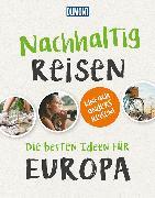 Cover-Bild zu Engelhardt, Dirk: DuMont Geschenkbuch Nachhaltig Reisen