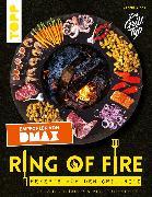 Cover-Bild zu Ring of Fire. Rezepte für den Grillring. Fleisch, Burger & Vegetarisches - Empfohlen von DMAX (eBook) von Vinke, Jannik