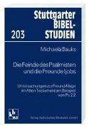 Cover-Bild zu Bauks, Michaela: Die Feinde des Psalmisten und die Freunde Ijobs