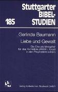 Cover-Bild zu Baumann, Gerlinde: Liebe und Gewalt